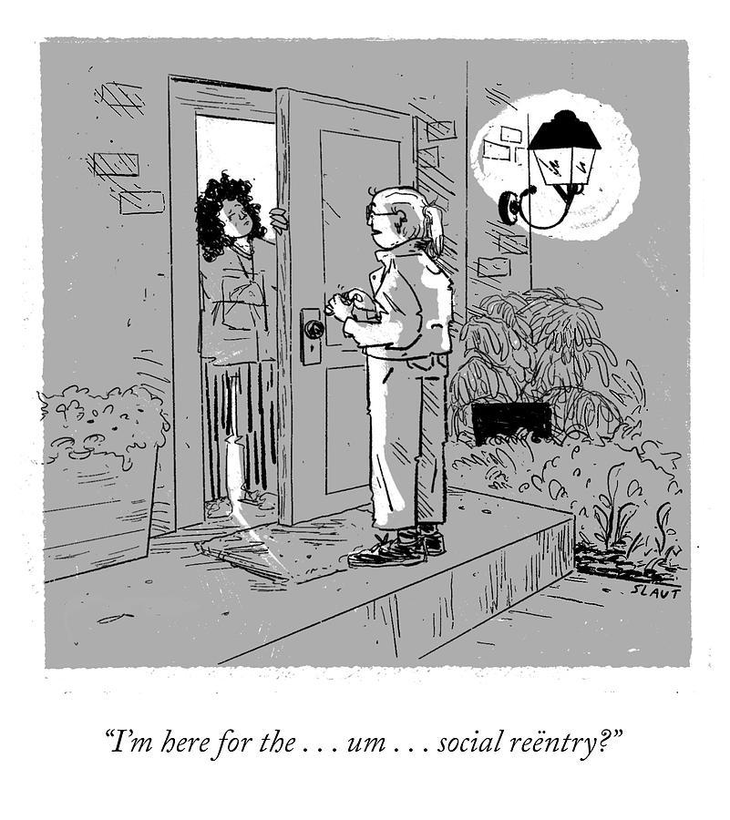 Social Reentry? Drawing by Sara Lautman