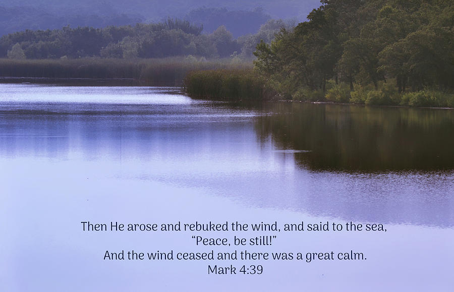 Still Waters And Scripture Photograph
