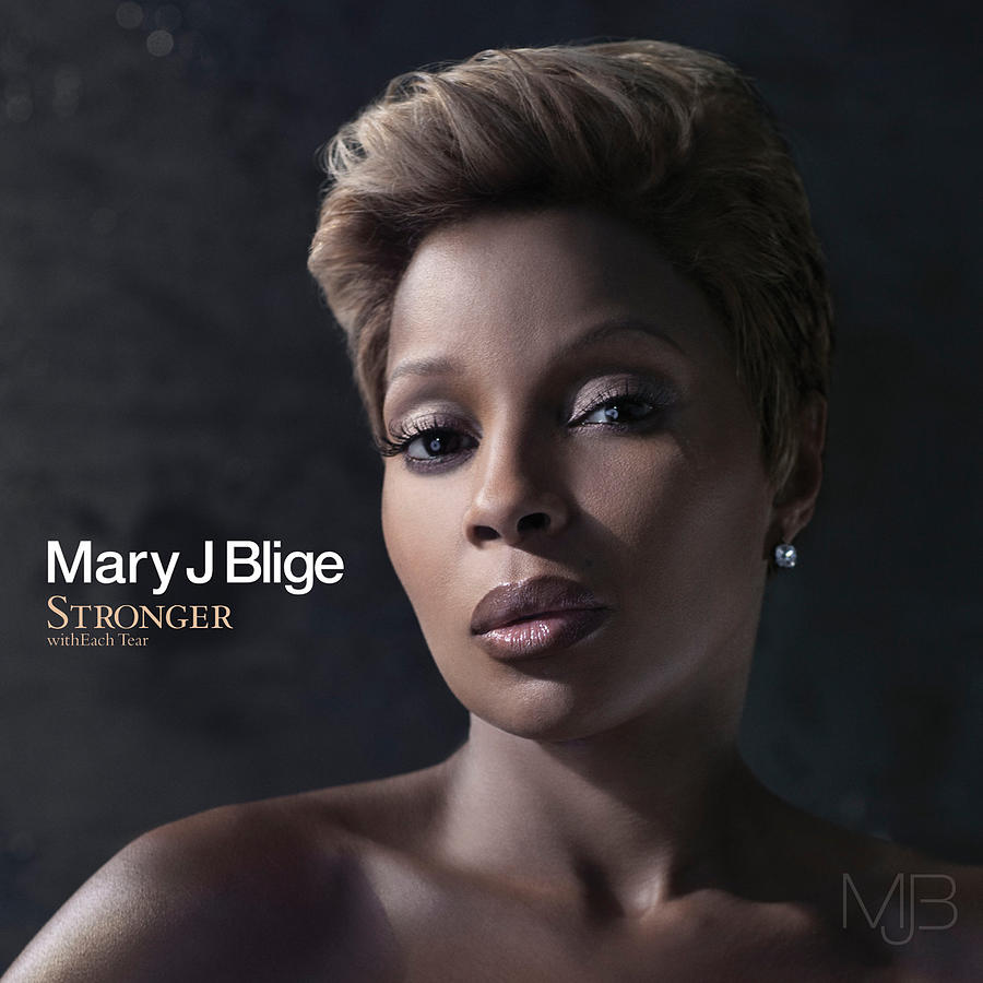 Stronger With Each Tear Deluxe by Mary J. Blige Digital Art by Music ...