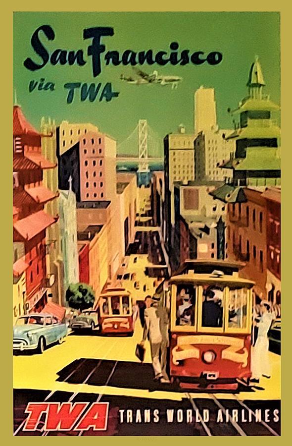 T W A SAN FRANCISCO by Rob Hans