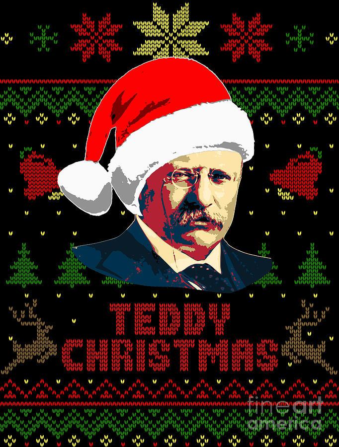 Santa Digital Art - Teddy Christmas Theodore Roosevelt by Filip Schpindel