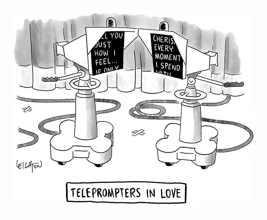 Teleprompters In Love Drawing by Robert Leighton