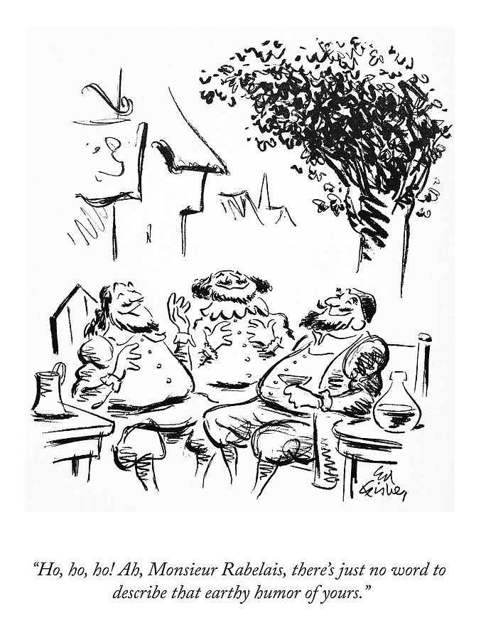 That Earthy Humor Drawing by Ed Fisher