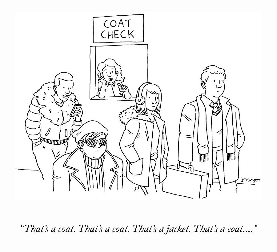 Thats A Coat Drawing by Jeremy Nguyen