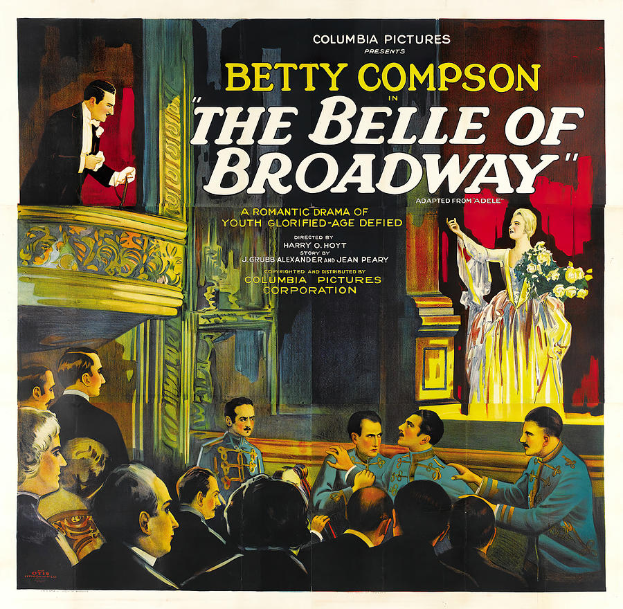 the Belle Of Broadway, With Betty Compson, 1926 Mixed Media
