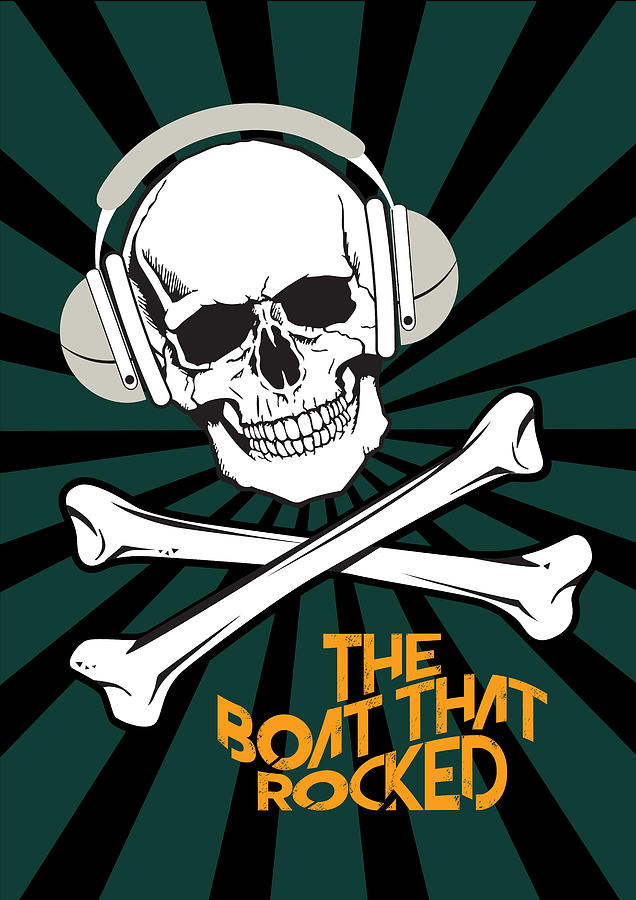 Skull And Crossbones Digital Art - The Boat That Rocked - Alternative Movie Poster by Movie Poster Boy
