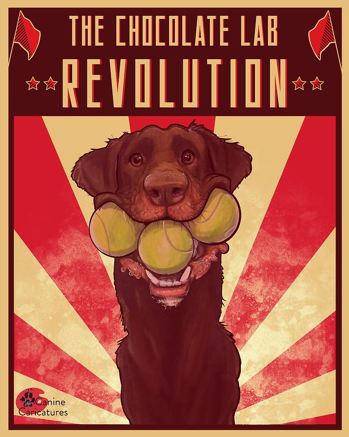 The Chocolate Lab Revolution Drawing