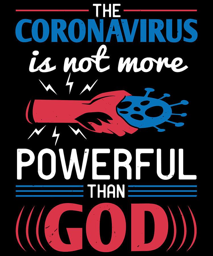 Sarcastic Digital Art - The coronavirus is not more powerful than God by Jacob Zelazny