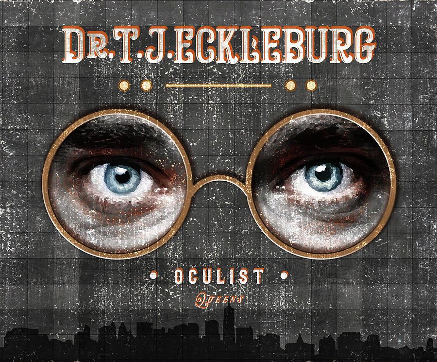 The Eyes Of Dr. Tj Eckleburg, Oculist - Grey - 03 - The Great Gatsby - F.scott Fitzgerald Mixed Media