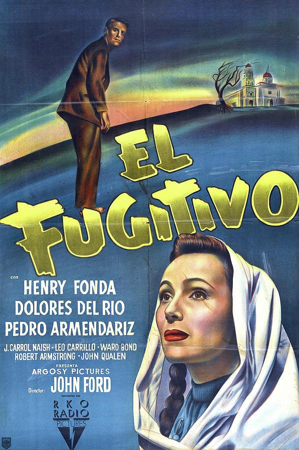 the Fugitive, With Henry Fonda, 1947 Mixed Media