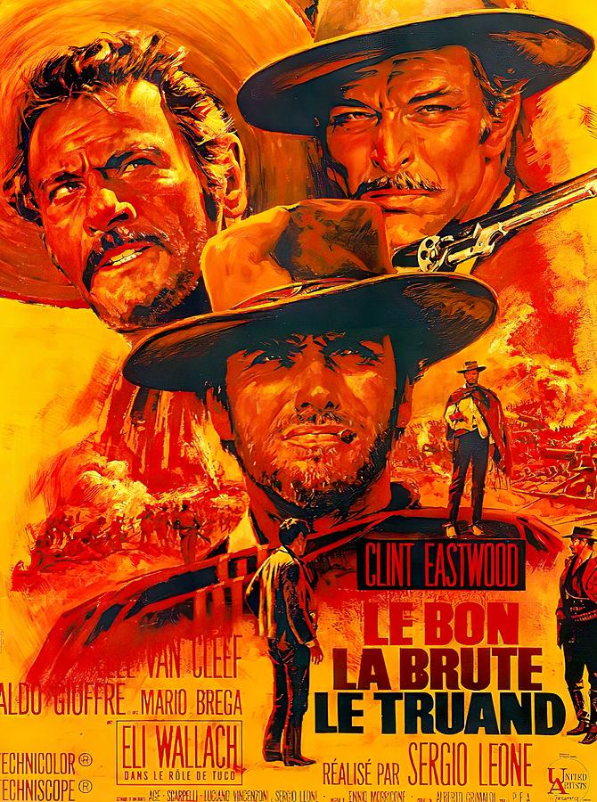 the Good, The Bad, And The Ugly, With Clint Eastwood, 1967 Mixed Media