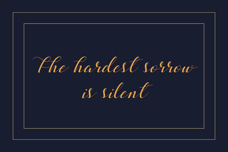 The Hardest Sorrow Is Silent 2 Digital Art