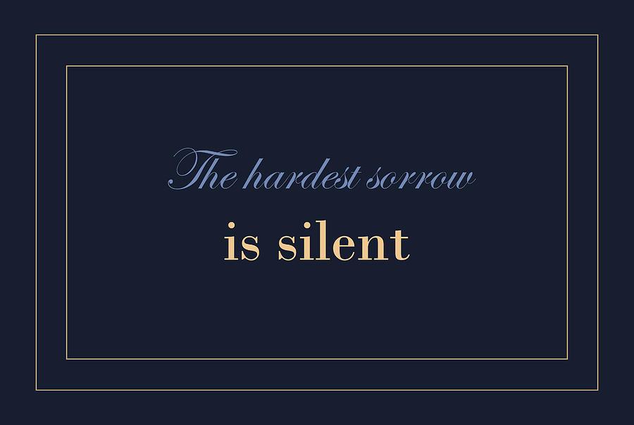 The Hardest Sorrow Is Silent Digital Art