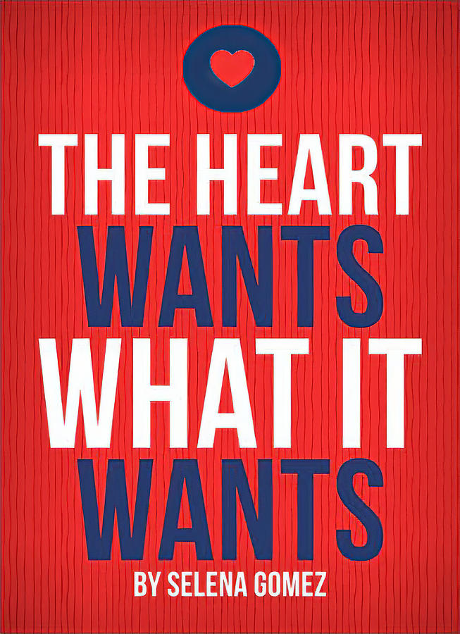 The Heart Wants What It Wants by Barbara Snyder