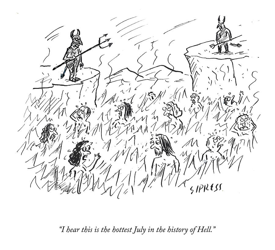 The Hottest July Drawing by David Sipress