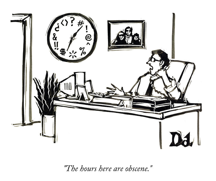 The Hours Here Drawing by Drew Dernavich