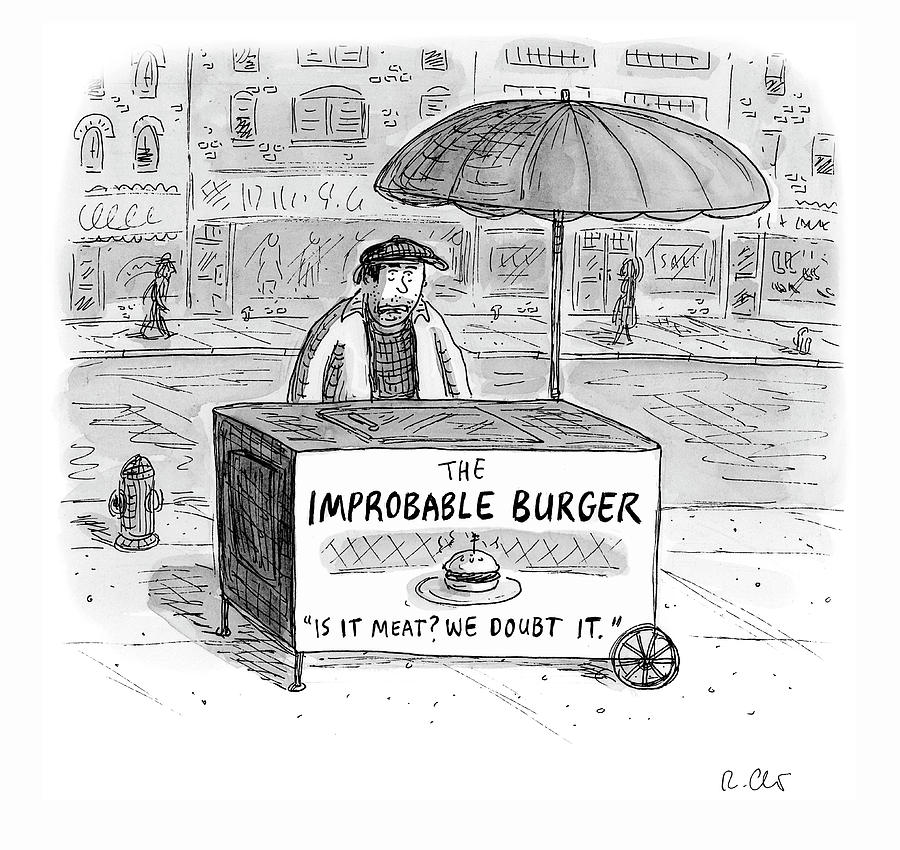 The Improbable Burger Drawing by Roz Chast