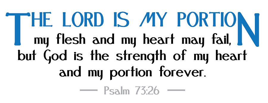 Christianity Digital Art - The Lord is my portion by Greg Joens