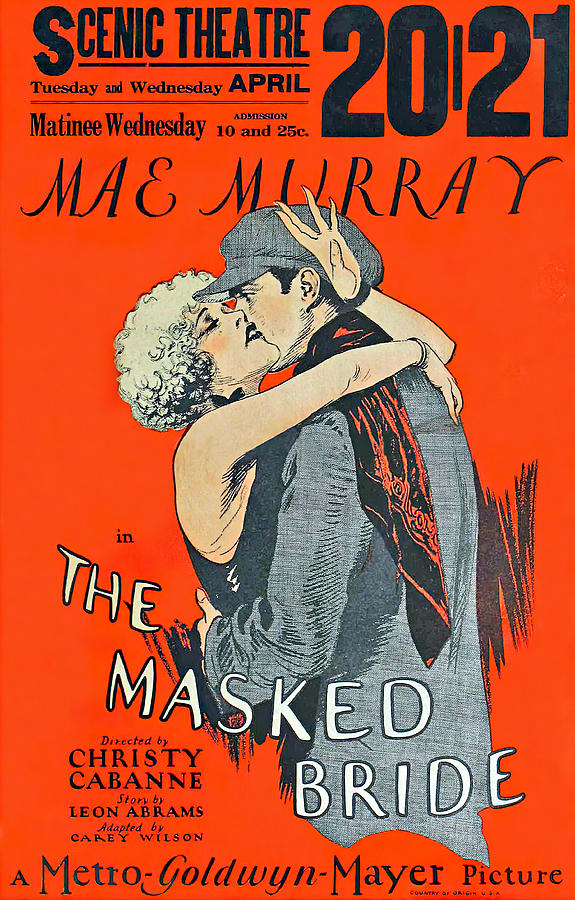 the Masked Bride, With Mae Murray, 1925 Mixed Media