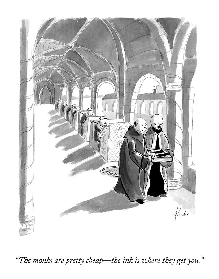 The Monks Are Pretty Cheap Drawing by Kendra Allenby