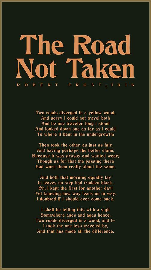 The Road Not Taken Mixed Media - The Road Not Taken - Robert Frost - Typographic Print 02 - Literature by Studio Grafiikka