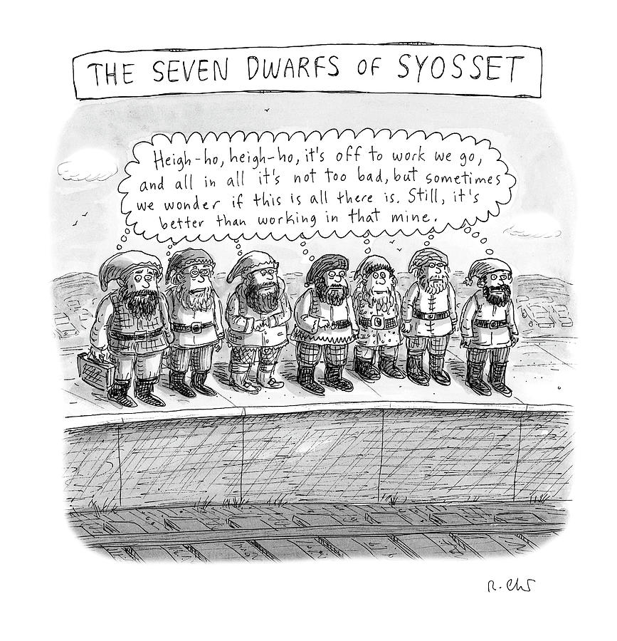 The Seven Dwarfs of Syosset Drawing by Roz Chast