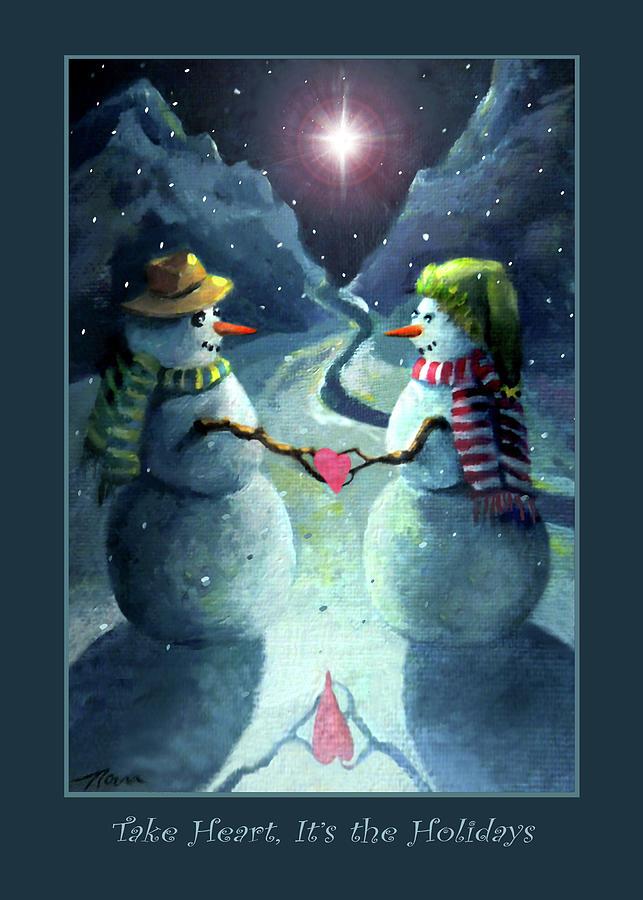 Snowmen Painting - The Snowmen Take Heart by Nancy Griswold