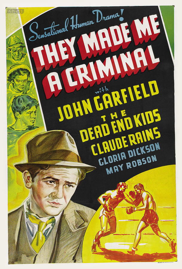 they Made Me A Criminal Movie Poster, With John Garfield, 1939 Mixed Media