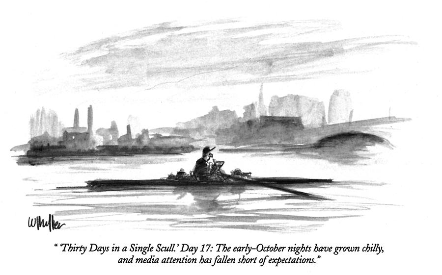 Thirty Days in a Single Scull Drawing by Warren Miller