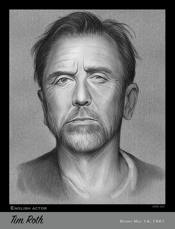 Tim Roth Drawing - Tim Roth - Pencil by Greg Joens
