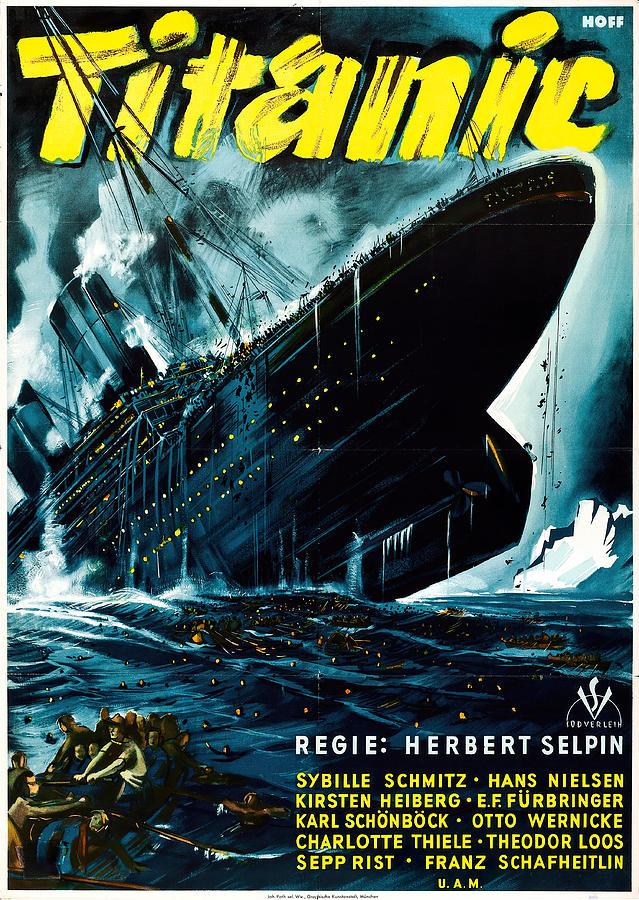 titanic, German Movie Poster, 1943 Mixed Media