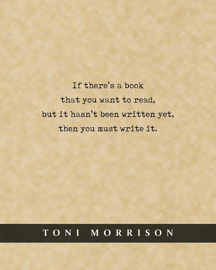 Toni Morrison - Quote Print - Literary Poster 01 Mixed Media