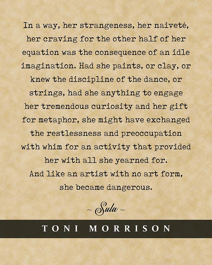 Toni Morrison, Sula - Quote Print - Literary Poster 04 Mixed Media