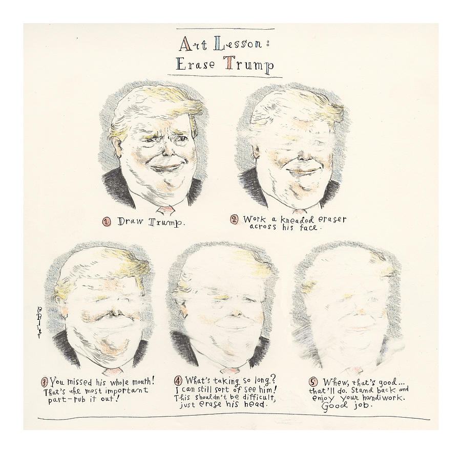 Trump Be Gone The Easy Way Painting by Barry Blitt