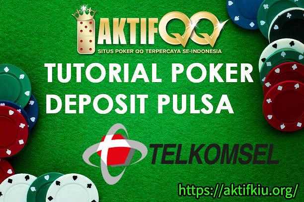 Tutorial Aktifqq Poker Deposit Pulsa Photograph By Aktifqq