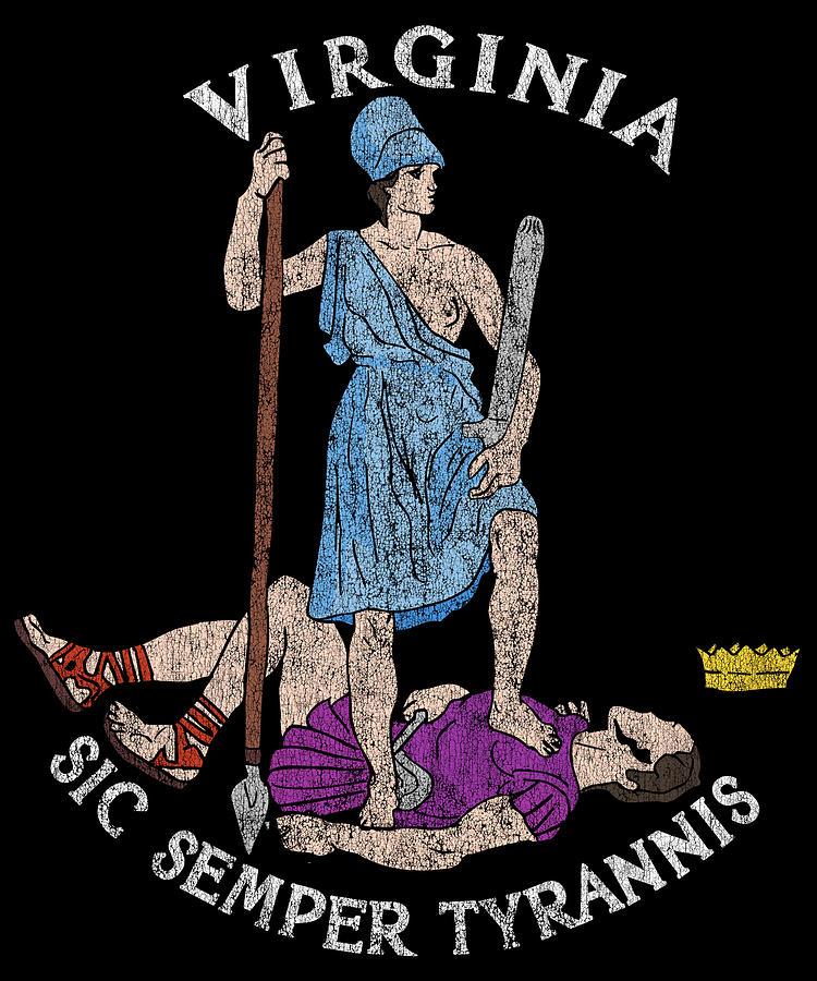 Sic Semper Tyrannis Digital Art - Vintage Seal of Virginia Sic Semper Tyrannis by Flippin Sweet Gear