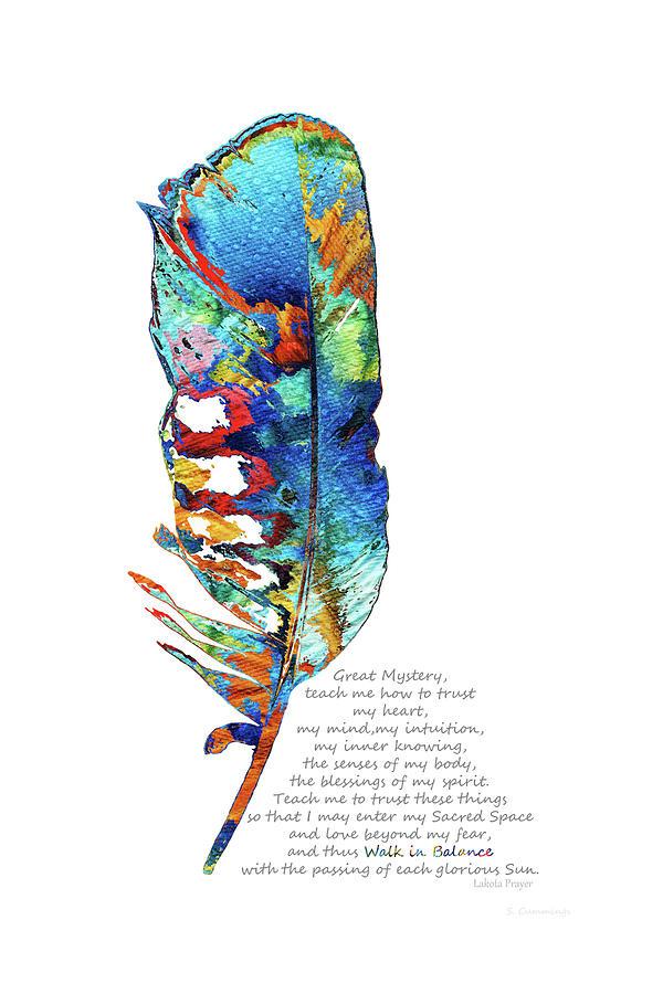 Feather Painting - Walk In Balance - Lakota Native American Prayer - Sharon Cummings by Sharon Cummings