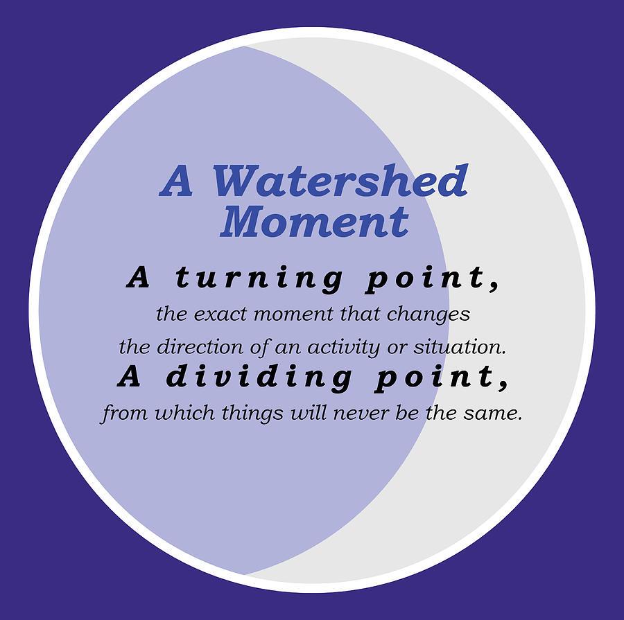Watershed Moment Digital Art
