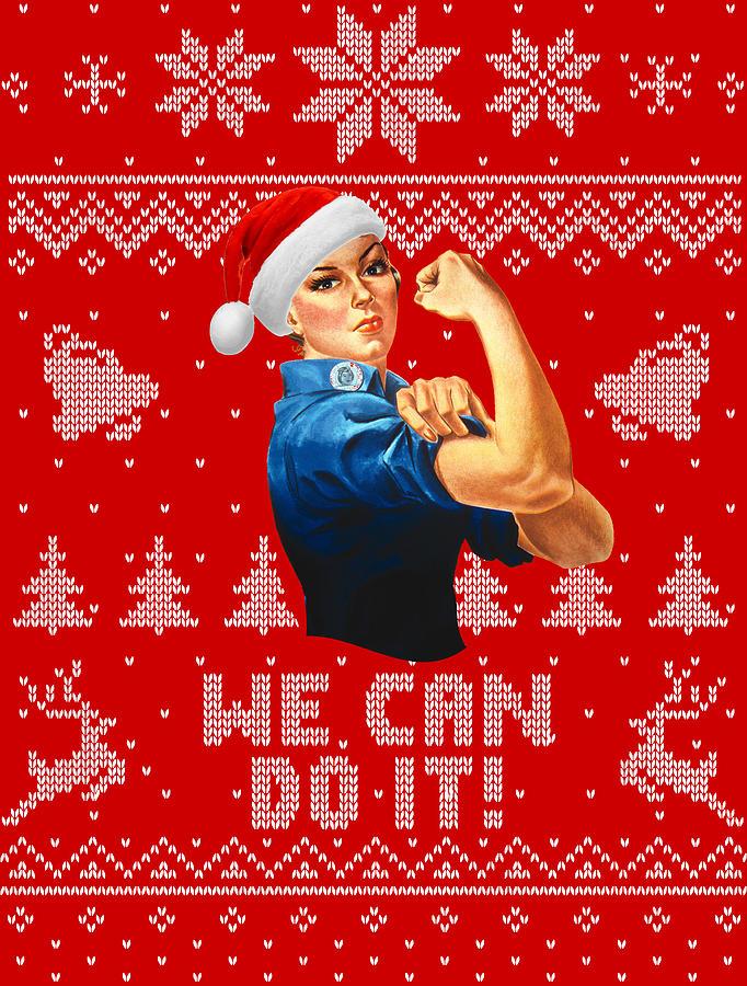 Santa Digital Art - We Can Do It Christmas Rosie by Filip Schpindel