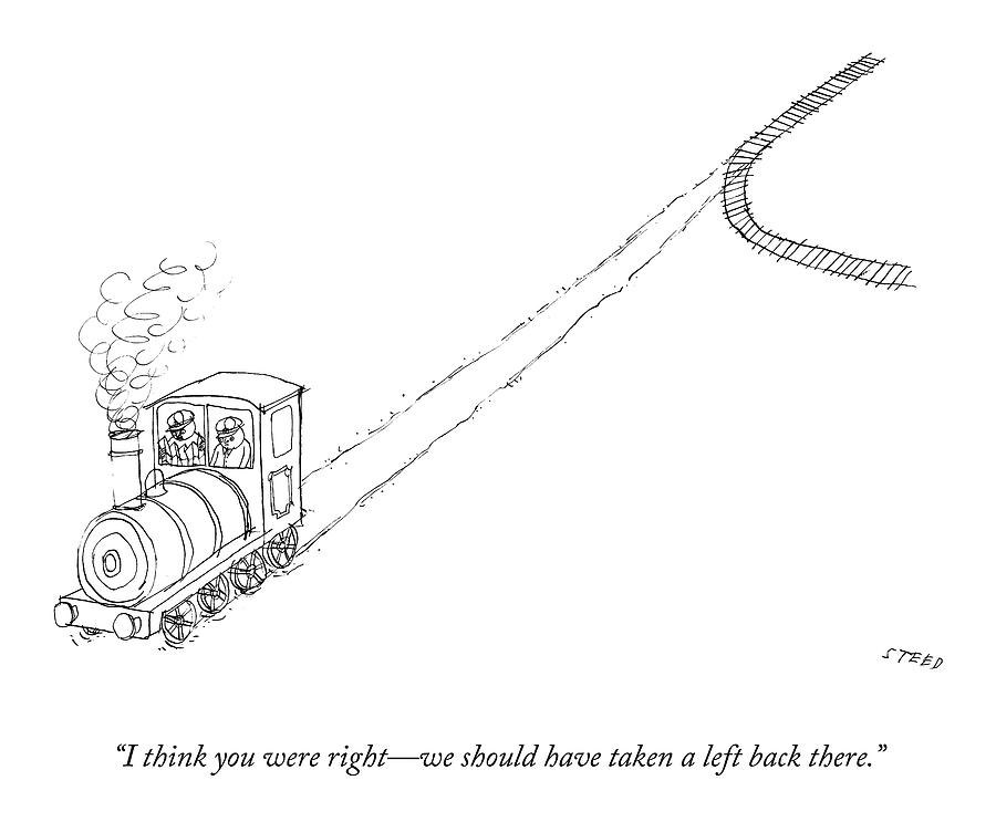 We Should Have Taken A Left Drawing by Edward Steed
