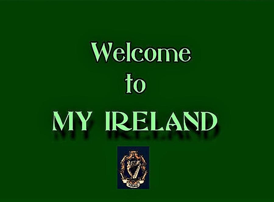 Welcome to My Ireland by Val Byrne