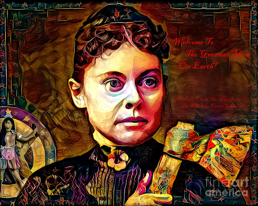 Wingsdomain Photograph - Welcome To The Greatest Show On Earth Lizzie The Magnificent Ax Whacking Circus Sideshow 20210916TX by Wingsdomain Art and Photography