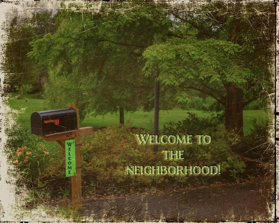 Welcome To The Neighborhood Greeting Card Photograph