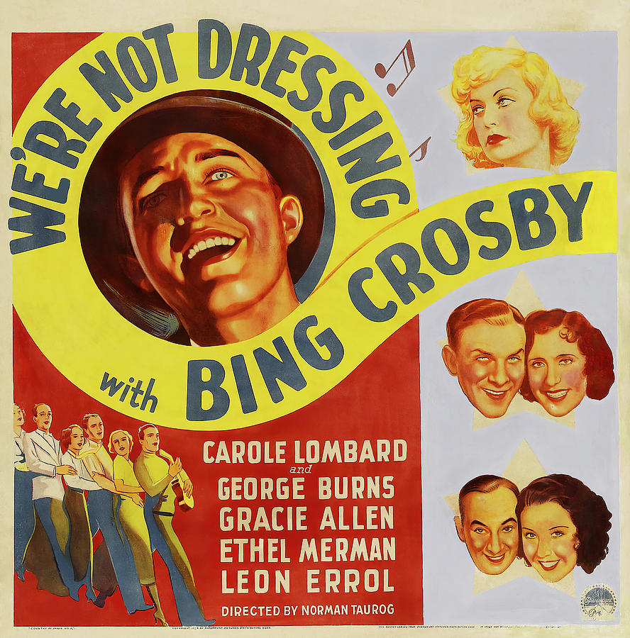 were Not Dressing, With Bing Crosby And Carole Lombard, 1934 Mixed Media