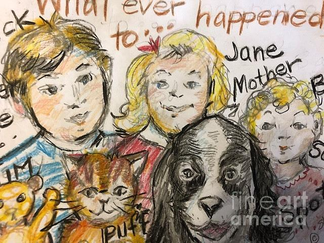 Dick Drawing - What Ever Happened To Dick, Jane ,sally ,spot , Puff And Tim? by Susan Brown    Slizys art signature name