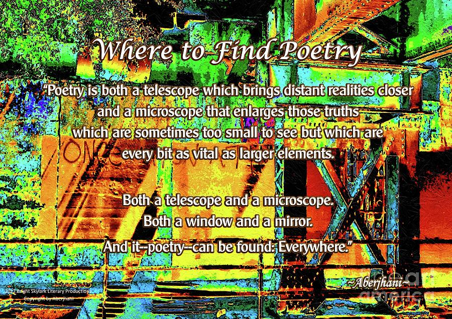 Poetry Digital Art - Where to Find Poetry by Aberjhani