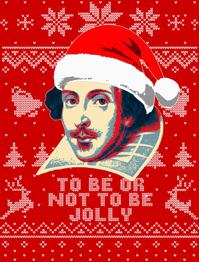 Santa Digital Art - William Shakespeare To Be Or Not To Be Jolly by Filip Schpindel