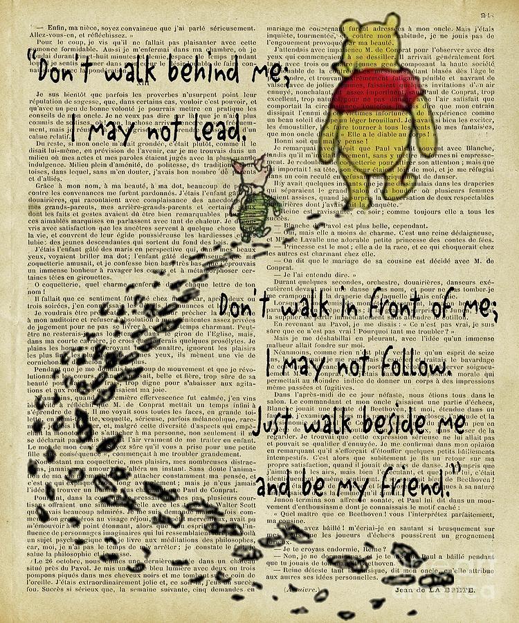 Winnie The Pooh Digital Art - Winnie The Pooh Dont Walk Behind Me  by Trindira A
