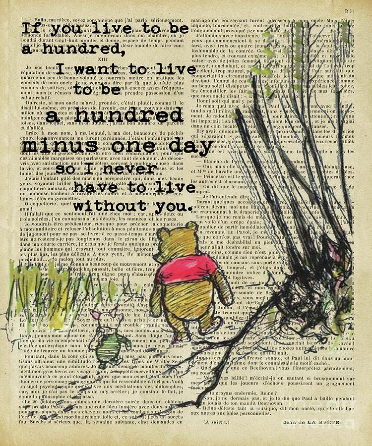Winnie The Pooh Digital Art - Winnie The Pooh Live To Be A Hundred  by Trindira A