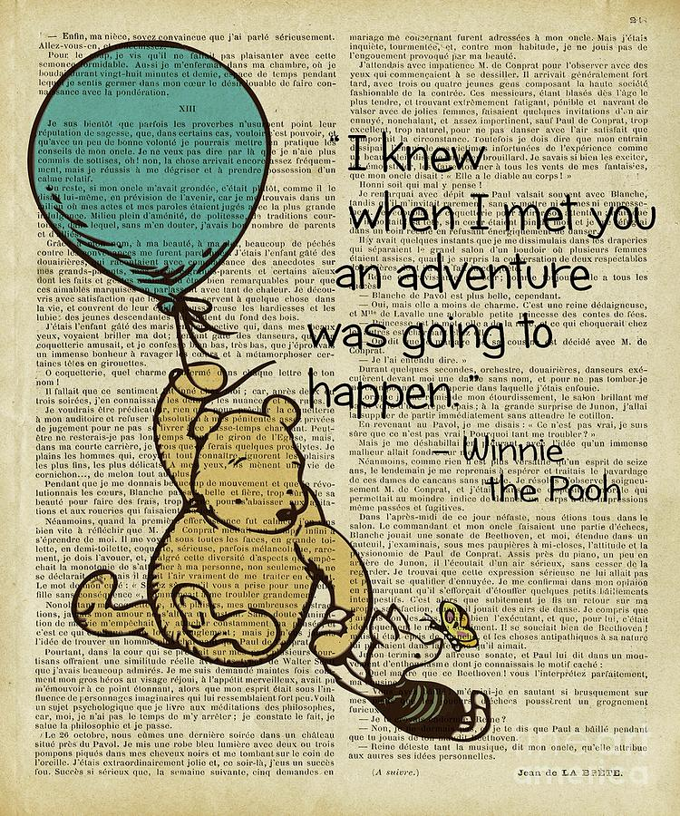 Winnie The Pooh Digital Art - Winnie The Pooh Quote Adventure Going To Happen  by Trindira A
